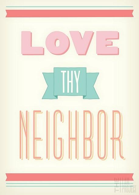 """""""Thou shalt love thy neighbour as thyself."""" (Mark 12:31)"""