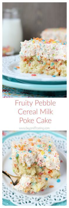 If you love Fruity Pebbles, this poke cake is for you! This is a Fruity Pebble filled vanilla cake, soaked in sweetened condensed milk and topped with a Fruity Pebble Whipped Cream. It's a cereal milk inspired poke cake!