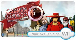 Carmen Sandiego Adventures- I love the idea of traveling from one country to the next on some sort of mysterious quest or mission