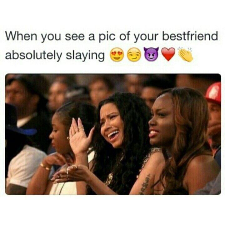 That's my best friend, that's my best friend!