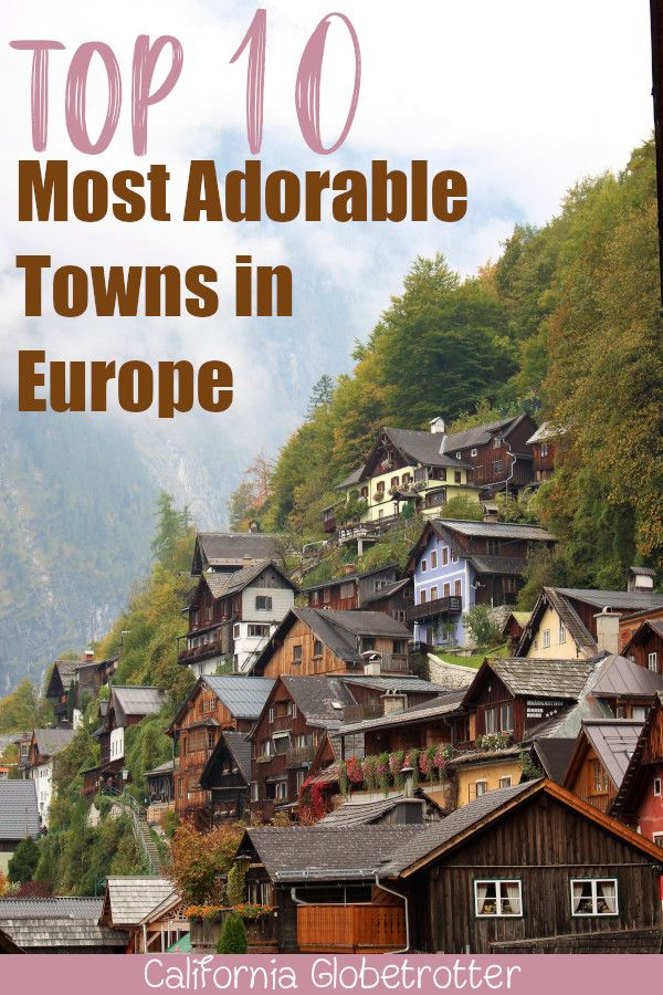 Top 10 Most Adorable Towns in Europe