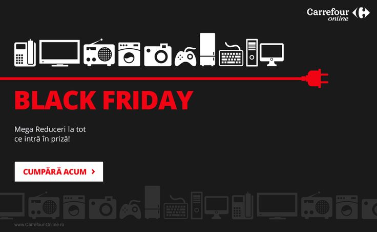 BLACK FRIDAY la Carrefour-Online.ro - www.carrefour-online.ro/BlackFriday
