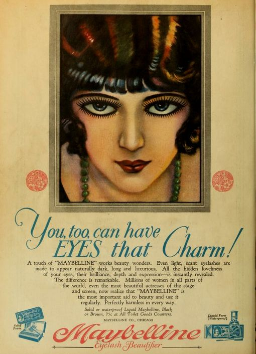 1920s Maybelline ad - I had no idea that the flappers had mascara!! Those that know me know I don't want to be caught dead without mascara - what a relief to know if I had been born during the flapper era, I could still have had my eye makeup!