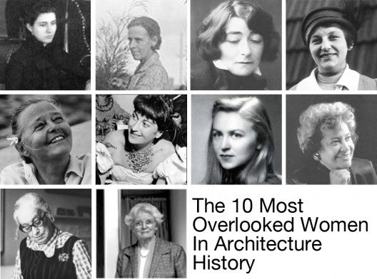 The 10 Most Overlooked Women in Architecture History | ArchDaily