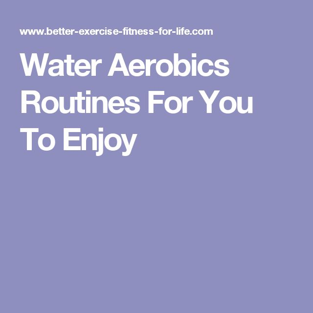 Water Aerobics Routines For You To Enjoy                                                                                                                                                                                 More