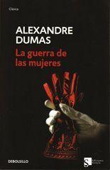 La guerra de las mujeres - Alexandre Dumas - solodelibros