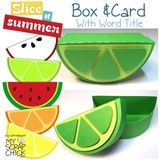 Slice of Summer Box and Card