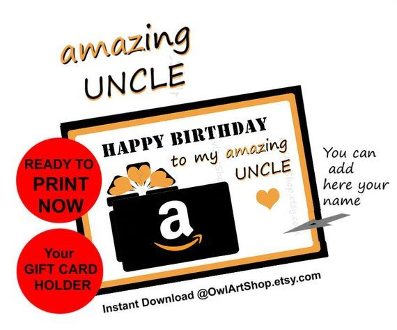 Printable Uncle Birthday Day Card Amazon Gift Card Holder Amazing Uncle Card For Uncle Diy Printable I Gift Card Holder Uncle Birthday Amazon Gift Cards
