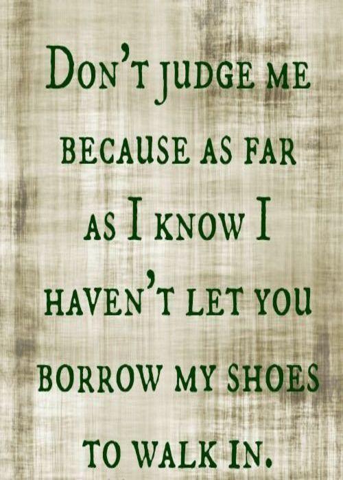 Me Judge And Praying Judge Won T I Dont You