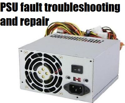 Tutorial: Computer power supply unit (PSU) fault troubleshooting and ...