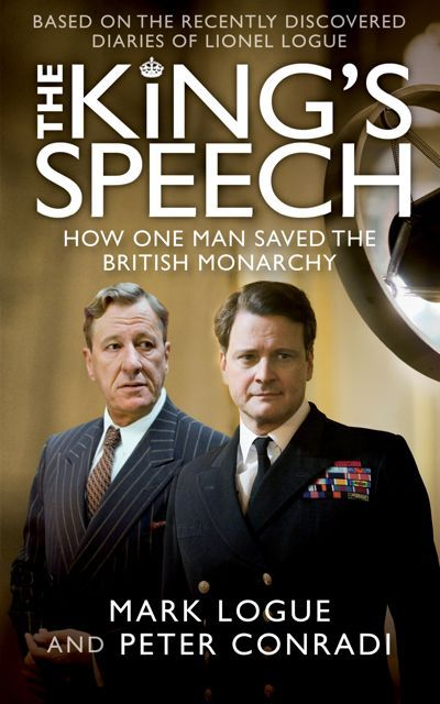 The King's Speech - Lionel Logue and the King