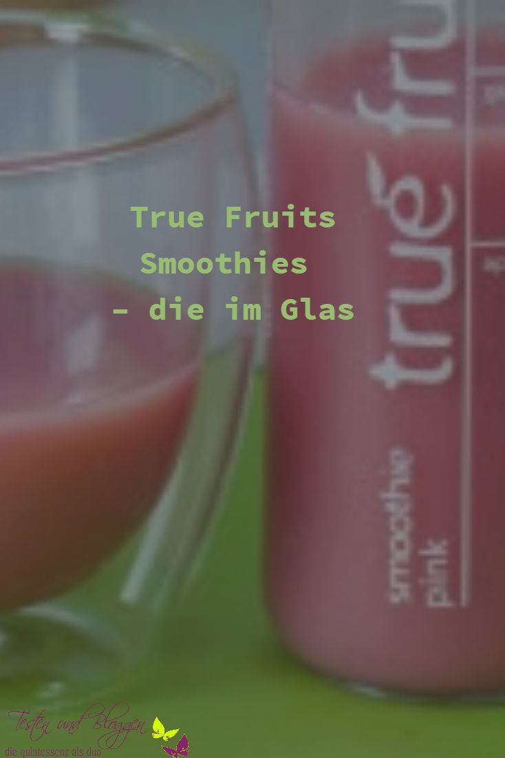 True Fruits Smoothies – die im Glas