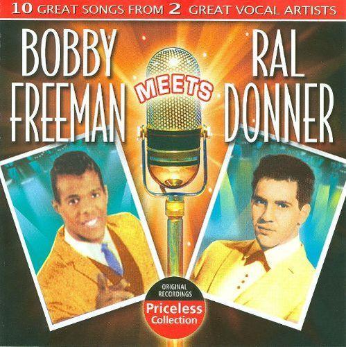 Bobby Freeman Meets Ral Donner [CD]