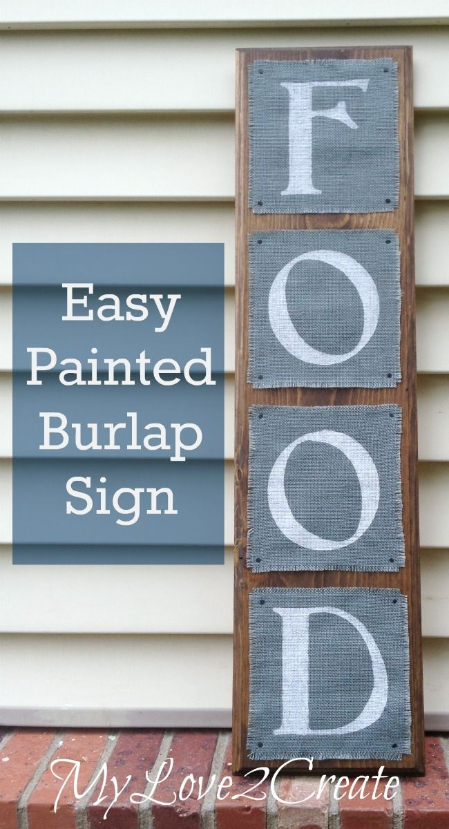 Easy Painted Burlap Sign from @MindiCarwin this is so simple and could make a bold statement on the kitchen wall