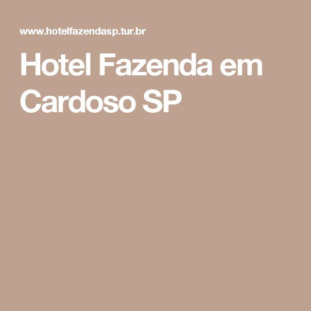 Hotel Fazenda em Cardoso SP