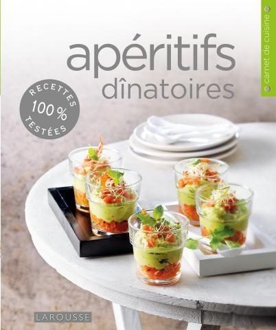 #Apéritifs #dînatoires   Editions Larousse Cuisine