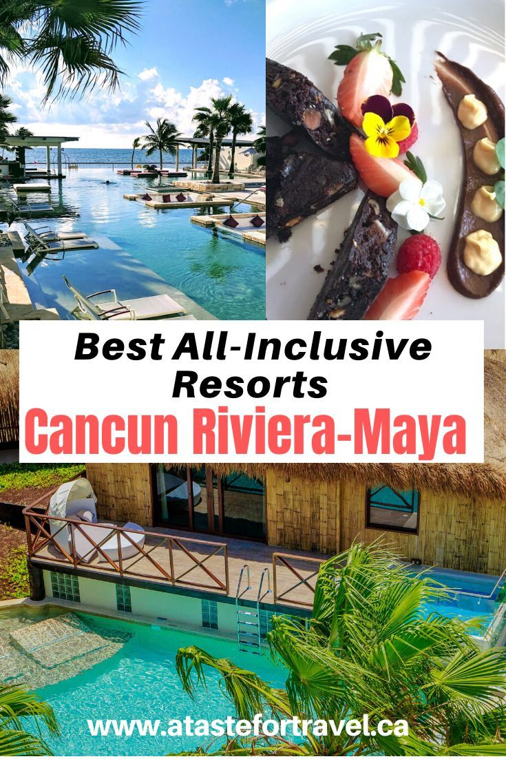 The Best All Inclusive Resorts In Cancun And Riviera Maya Best All Inclusive Resorts Inclusive Resorts Cancun Mexico Resorts