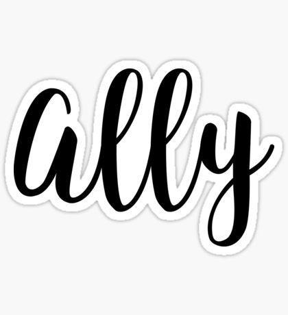 Ally Sticker by RisottoArt | Redbubble | Ally sticker ...