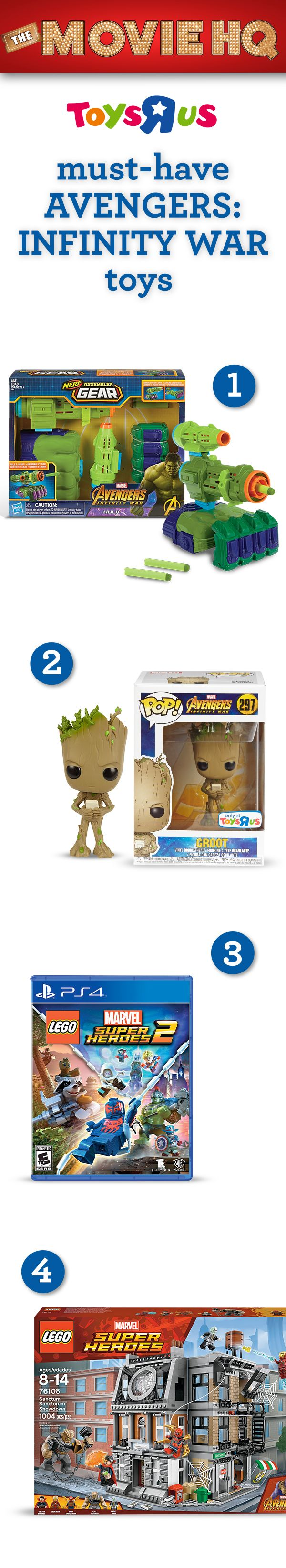 Looking for the coolest new toys from Marvel's Avengers: Infinity War? We've got suggestions that will save the world for your Marvel fan: 1. Marvel Avengers: Infinity War NERF Assembler Gear; 2. Exclusive Marvel Avengers: Infinity War Groot Funko POP! figure (pre-order now, available 3/18); 3. LEGO Marvel Super Heroes 2 (for PS4, Nintendo Switch & Xbox One); 4. LEGO Marvel Super Heroes Sanctum Sanctorum Showdown. Get the toys NOW, see the movie April 27! #TRUMovieHQ