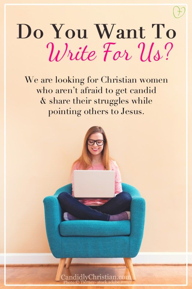 Guest bloggers wanted}} Candidly Christian is looking for