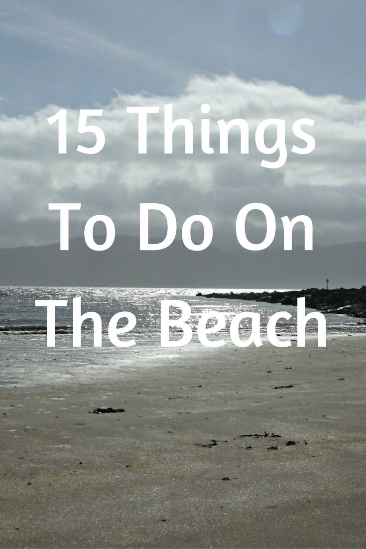 15 Things To Do On The Beach
