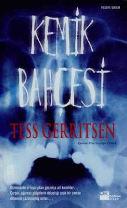 Kemik Bahçesi - Tess Gerritsen