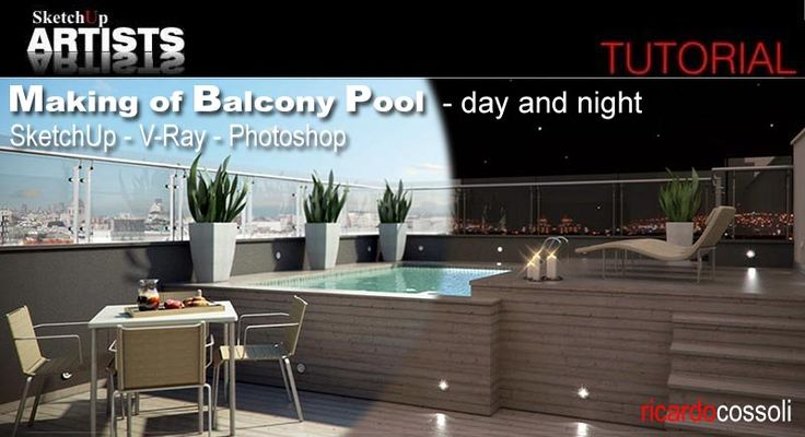 Making of Balcony Pool – day and night