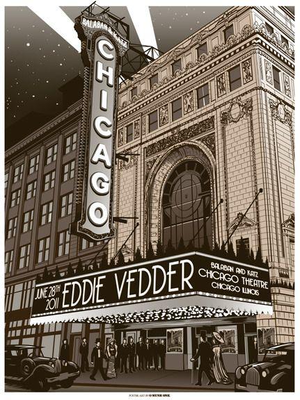Eddie Vedder Chicago Theatre 1Vedder Chicago, Chicago Posters, Jam Posters, Chicago Theater, Vedder Posters, Eddie Vedder, Vedderchicago Theatres, Concerts Posters, Pearls Jam