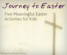 Meaningful Easter ideas for kids - five easy activities for families
