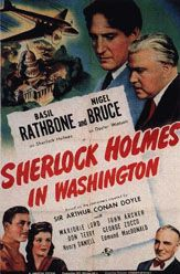 "Sherlock Holmes in Washington (1943) is the fifth film in the Basil Rathbone/Nigel Bruce series of Sherlock Holmes movies. The plot is an original story not based on any of Sir Arthur Conan Doyle's Holmes tales, though it bears some similarity to ""The Bruce-Partington Plans."" Oscar Homolka was originally cast as Holmes's elder brother Mycroft, but for family reasons he refused and Mycroft's character was replaced by ""Mr. Ahrens"" played by Holmes Herbert."