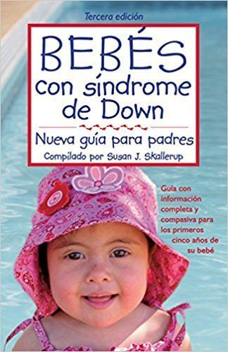 Bebés con síndrome de Down. 3ª edición