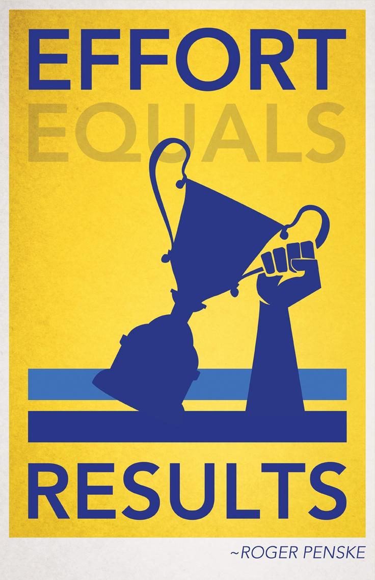 """#Penske Mantra: """"Effort Equals Results"""" ~Roger Penske"""