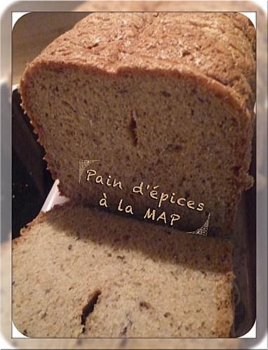 """pain d'épice MAP 100 ml de lait tiède 100 ml de miel liquide 1 yaourt nature brassé 25 gr de beurre fondu 1 cc de sel 400 gr de farine T55 100 gr de farine de seigle 1 sachet de levure de boulanger 2 cs d'épices à pain d'épices de mon partenaire Safranière de Lorraine PREPARATION Déposer tous les ingrédients dans la cuve de la MAP et choisir le programme""""pain français ou normal""""."""