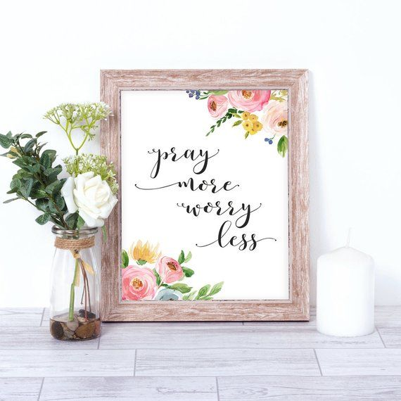 Pray More Worry Less Printable Floral Christian Print Instant