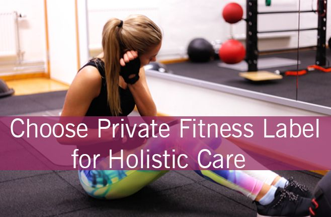 Resort To Private Label Fitness Clothing For Holistic Care