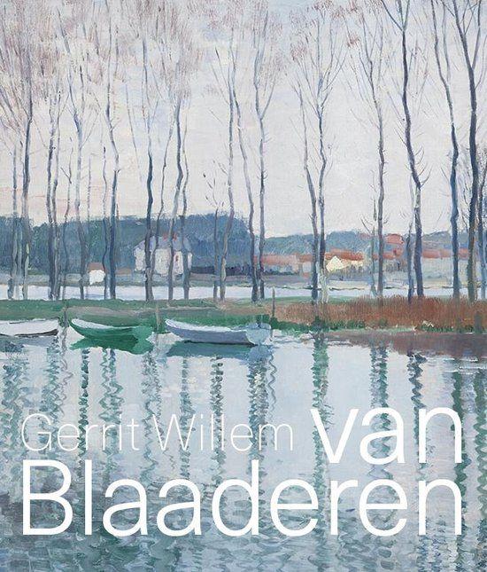 Gerrit Willem van Blaaderen (1873-1935)