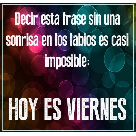 """""""Decir esta #Frase sin una #Sonrisa en los labios es casi imposible: ¡Hoy es…"""
