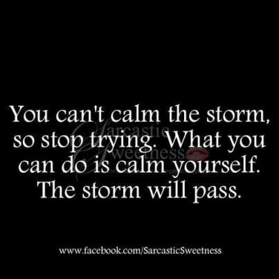 Control what you can - your reactions..
