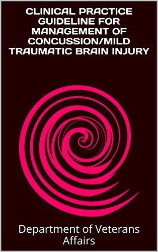 Clinical practice guidelines for management of concussion/mild traumatic brain injury