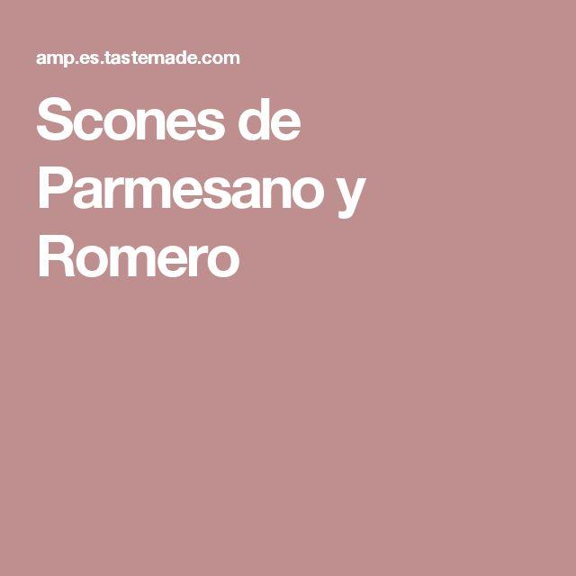 Scones de Parmesano y Romero