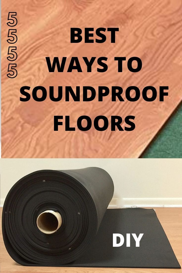Best Ways to Soundproof a Floor - DIY Flooring in 2020 ...