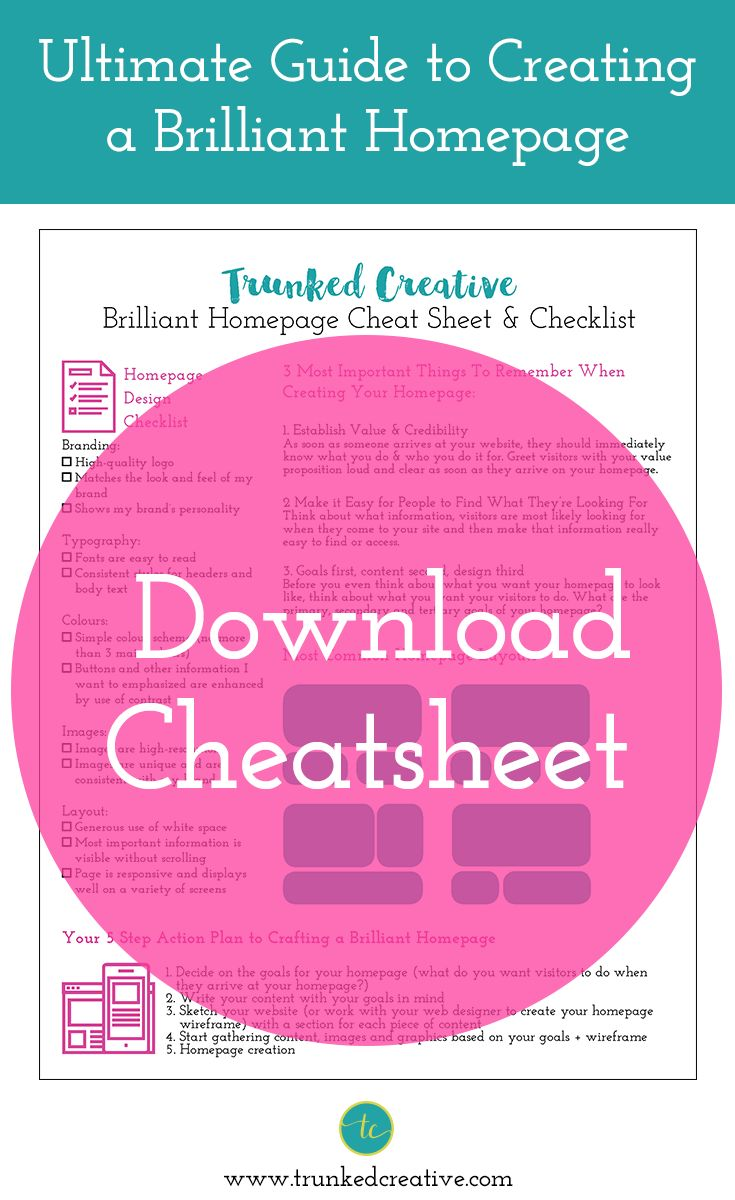 Ultimate Guide to Creating a Brilliant Homepage (FREE Cheat Sheet + Checklist) from trunkedcreative.com
