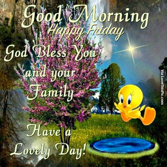 Good Morning, Happy Friday
