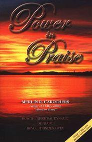 Power in Praise Merlin Carothers