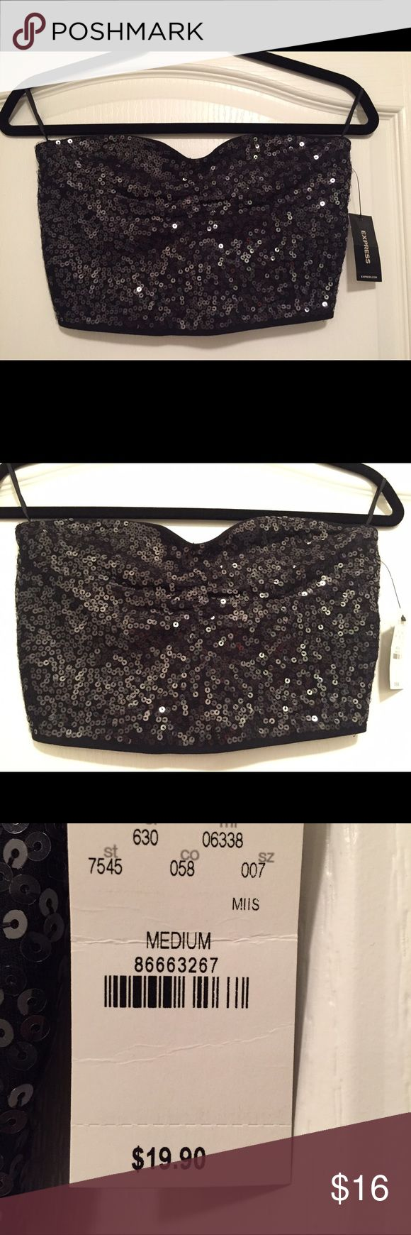 Black sequins bandeau top BRAND NEW WITH TAG. Bandeau top with black sequins. Can be worn by itself or under a tank or dress. Express Tops Crop Tops