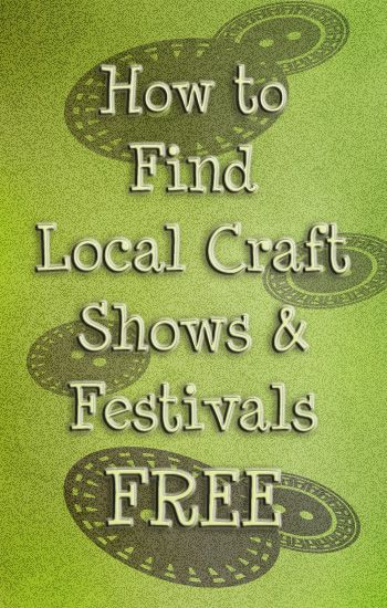 find local craft fairs free using these tips and tricks. Includes a free event search tool you can use to find events within 100 miles of your area.