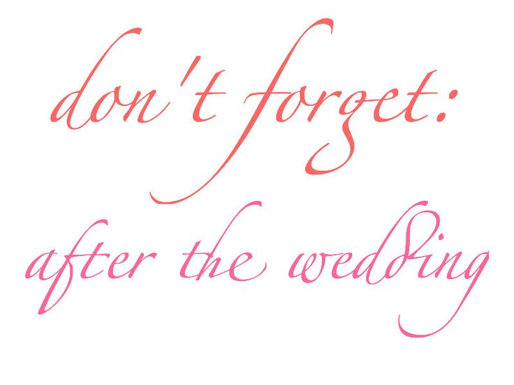 Don't Forget: After the Wedding