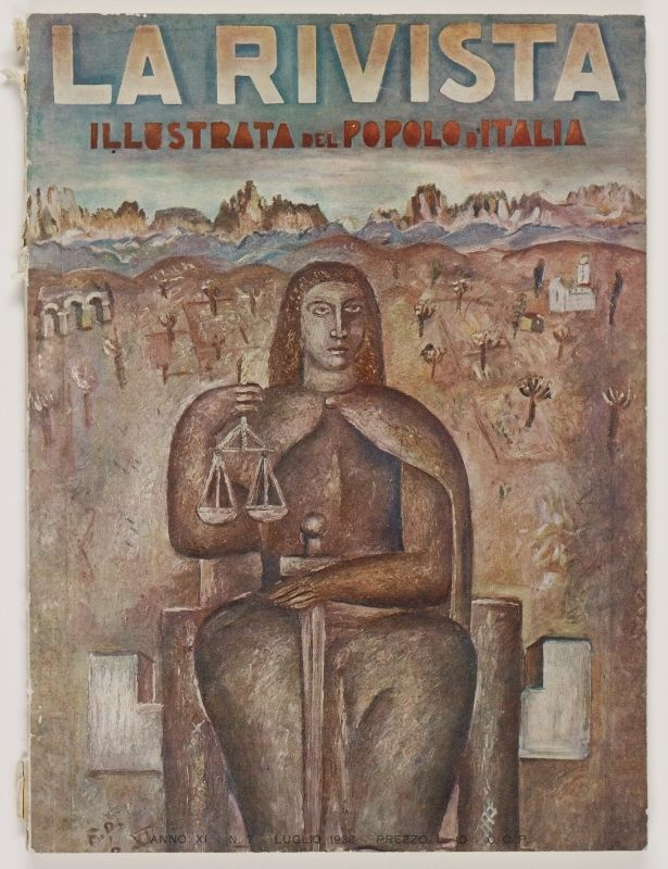 La Rivista Anno Xi N 7 Luglio 1933 Front Cover Color Illustration In Brown Hues Of Justice With Scales And Sword Seated Before A Field Of Hills And Rui