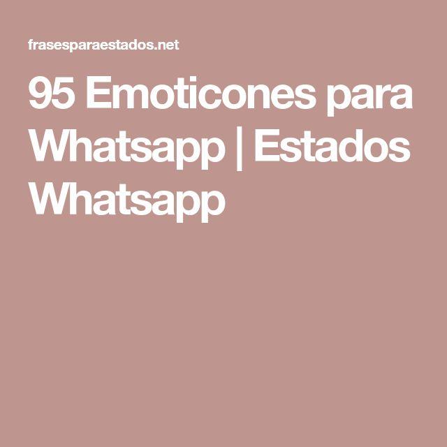 95 Emoticones para Whatsapp | Estados Whatsapp