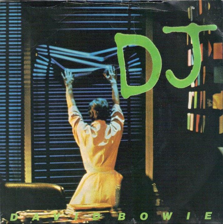 David Bowie. I am the DJ, I am what I play. 1979